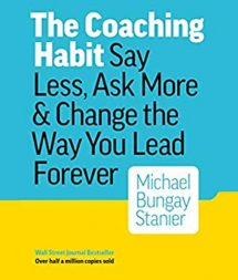 The Coaching Habit Book