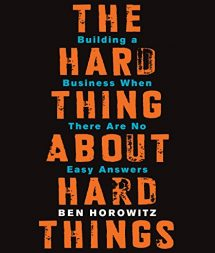 The Hard Thing About Hard Things Book